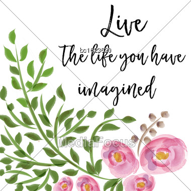 Beautiful Life Quote With Floral Watercolor Background, Vector Format Stock Photo