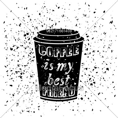 Black Coffee Paper Cup Covered With Hand Drawing Quote On The Theme Of Coffee. Typography Design On Grunge Particles Background Stock Photo