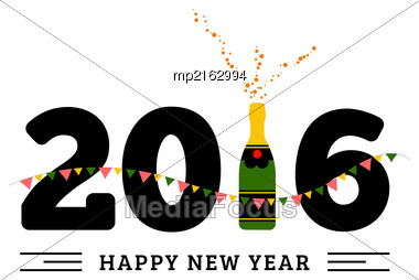 Congratulations To The Happy New 2016 Year With A Bottle Of Champagne, Flags. Vector Flat Illustration Stock Photo