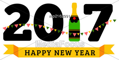 Congratulations To The Happy New 2017 Year With A Bottle Of Champagne, Flags. Vector Flat Illustration Stock Photo