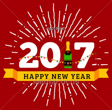 Congratulations To The Happy New 2017 Year With A Bottle Of Champagne, Flags. Vector Flat Illustration With Sunburst Stock Photo