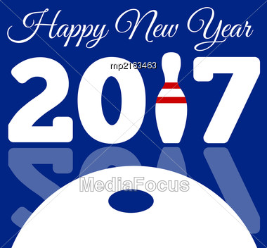 Congratulations To The Happy New 2017 Year With A Bowling And Ball. Vector Flat Illustration Stock Photo