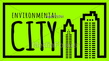 Ecologically Clean Green City. Vector Illustration On Green Background Stock Photo