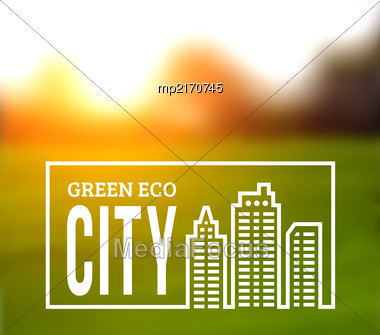 Ecologically Clean Green City. Vector Illustration On A Nature Background Stock Photo