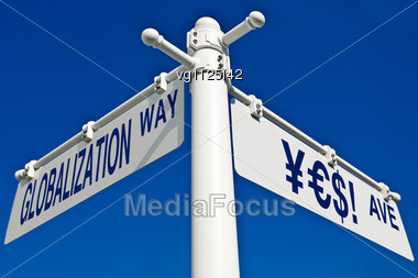 "Globalization Way And ""yes"" Ave Road Sign Over Blue Sky,conceptual Word ""yes"" Made Of Yen,euro And Dollar Symbols Stock Photo"