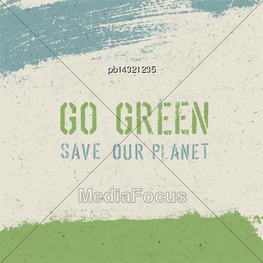 Go Green Concept. Vector Stock Photo