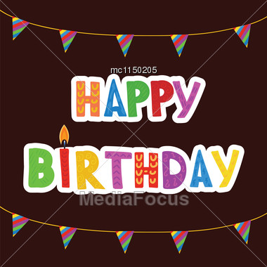 Greeting Card With Birthday Candles In Bright Colors With Text Happy Birthday Stock Photo