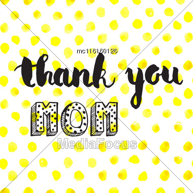 Greeting Watercolor Card. Mothers Day.Thank You Mom.Colorful Hand Drawn Background Stock Photo