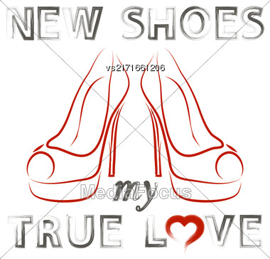 Grunge Hand Drawn Shoes Poster With Positive Quote. Silhouette Of Modern Woman Shoes With Grunge Positive Words Stock Photo