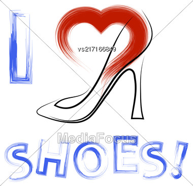 Grunge Hand Drawn Shoes Poster With Positive Quote. Silhouette Of Modern Woman Shoes With Red Heart And Positive Words Stock Photo
