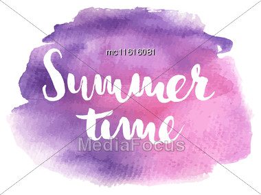 Hand Drawn Typographic Design Summer Time In Pink And Violet Colors. Summer Quote Poster. Hand Lettering Quote For Posters, T-shirts And Prints Stock Photo