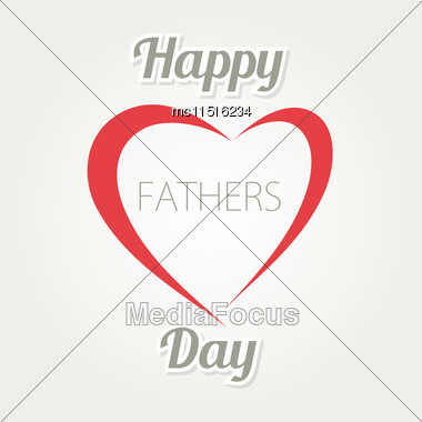 Happy Father S Day. Vector Card With Heart And Text On White Background Stock Photo