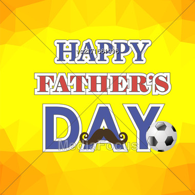 Happy Fathers Day Poster On Yellow Polygonal Background Stock Photo