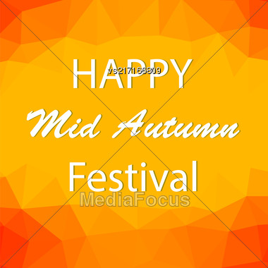Happy Mid Autumn Modern Polygonal Orange Backgound Stock Photo