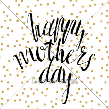 Happy Mother's Day, Vector Handwritten Text, Calligraphy Lettering Text And Flowers On Polka Dot Pattern Stock Photo