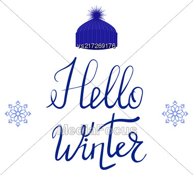 Hello Winter Typographic Poster With Blue Knitted Cap. Hand Drawn Phrase. Lettering On White Background Stock Photo