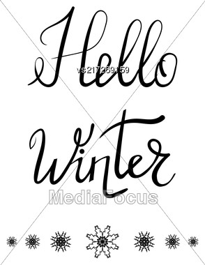 Hello Winter Typographic Poster. Hand Drawn Phrase. Ink Lettering On White Background Stock Photo