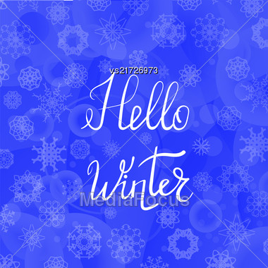 Hello Winter Typographic Poster. Hand Drawn Phrase. Lettering On Blue Sky Background Stock Photo