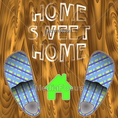Home Slippers Poster On Wood Planks Background. Grange Positive Quote. Sweet Home Stock Photo