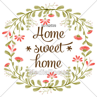 "Home Sweet Home"" Background With Delicate Watercolor Flowers, Vector Format Stock Photo"