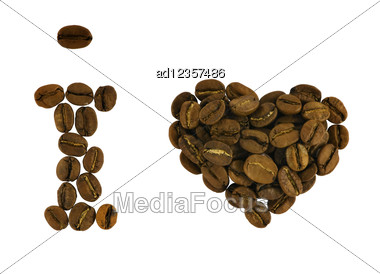 I Love Coffee From Beans Isolated On White Stock Photo