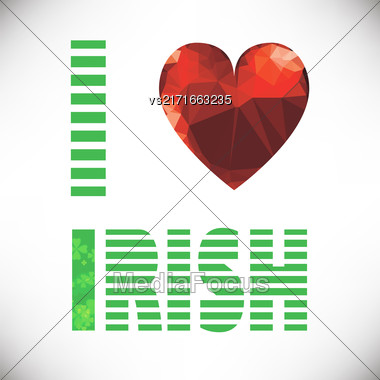 I Love Irish Lettering With Polygonal Red Glass Heart. St. Patricks Day Text. Clover Styled Letter On Green Background. Cool Typographic Design For St. Patricks Day Stock Photo