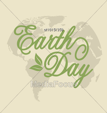 Illustration Background For Earth Day Holiday, Lettering Text. Retro Style - Vector Stock Photo