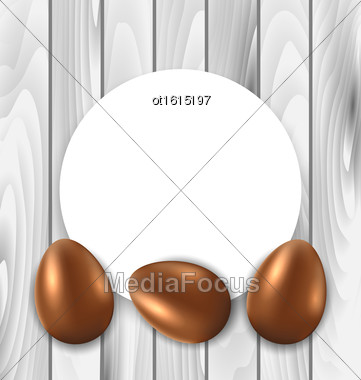 Illustration Celebration Card With Easter Chocolate Eggs On Wooden Grey Background - Vector Stock Photo