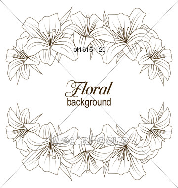 Illustration Floral Background With Beautiful Lilies. Flowers In Hand Drawn Style. Vintage Pattern - Vector Stock Photo