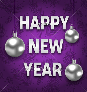 Illustration Happy New Year Card With Silver Balls On Purple Background. Greeting Postcard For Winter Holidays - Vector Stock Photo