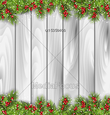 Illustration Holiday Wooden Background With Fir Branches And Berries, Copy Space For Your Text - Vector Stock Photo