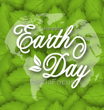 Illustration Leaves Texture Background For Earth Day Holiday, Lettering Text. Typographic Elements - Vector Stock Photo