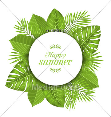 Illustration Natural Card With Green Tropical Leaves. Happy Summer - Vector Stock Photo