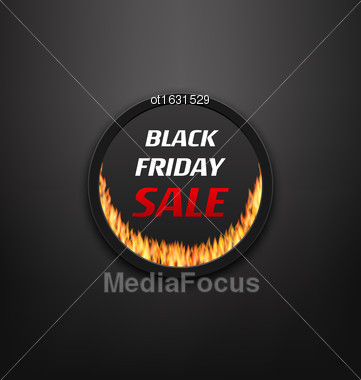 Illustration Round Frame Or Web Button With Fire Flame For Black Friday Sale, Black Background - Vector Stock Photo