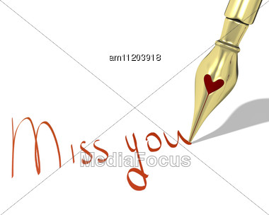 "Ink Pen Nib With Heart Writes ""Miss You"" Stock Photo"