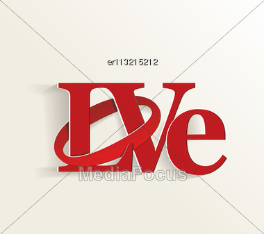 Lettering LOVE. For Themes Like Mother's Day, Valentine's Day, Holidays. Vector Illustration Stock Photo