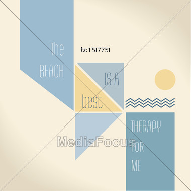 Motivation Quote - The Beach Is The Best Therapy For Me. Creative Vector Typography Concept Stock Photo