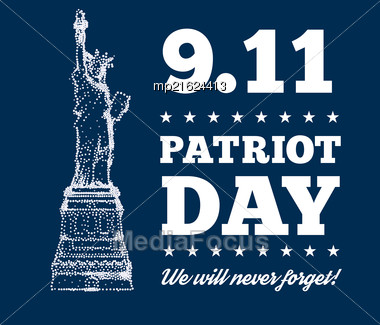 Patriot Day, September 11. Silhouette Statue Of Liberty Of Holiday Illumination. Vector Illustration On Dark Background Stock Photo