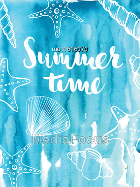 Phrase Summer Time On Blue Background. Lettering Inscription With Shells, Starfishand Corals On Watercolor Background. Vector Illustration Stock Photo