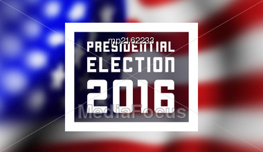 Presidentioal Elecction In USA. Vector Illustration With Flag Stock Photo