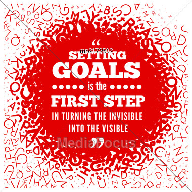 Quotation About Setting Goals, Against The Backdrop Of Texture From The Letters Of The Alphabet. Vector Illustration Stock Photo