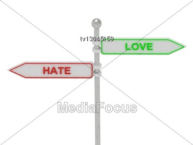 """Signs With Red """"Hate"""" And Green """"love"""" Pointing In Opposite Directions, Isolated On White Background, 3d Rendering Stock Photo"""