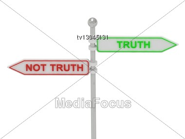 "Signs With Red ""NOT TRUTH"" And Green ""TRUTH"" Pointing In Opposite Directions, Isolated On White Background, 3d Rendering Stock Photo"