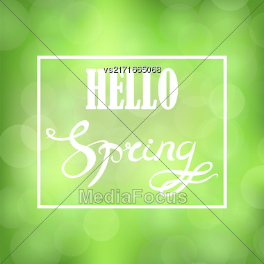 Spring Lettering Design. Banner With Green Blurred Background And Text In Square Frame Stock Photo