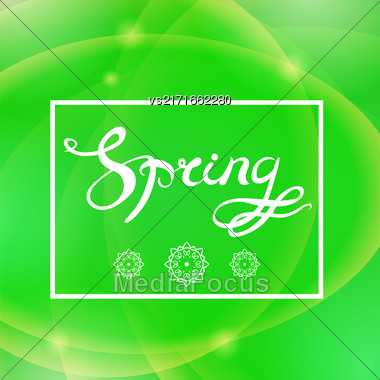 Spring Lettering Design.Green Banner With A Textured Abstract Blurred Flare Background And Text In Square Frame Stock Photo