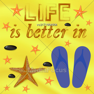Summer Poster On Yellow Sand Background. Starfish And Sea Stones And Blue Slippers On Beach. Positive Quote About Summer Time Stock Photo