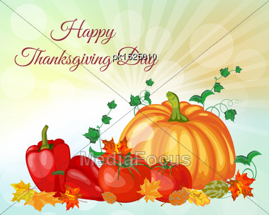 Thanksgiving Day Greeting Card. Design Consist From Pumpkin, Pepper, Tomato, Maple Leaves Over Autumn Sky With Sun Rays And Flares. Very Cute And Warm Colors. Vector Illustration Stock Photo