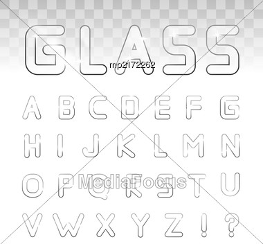 Vector Glass Font On A Transparency Background. Can Be Used For Window Dressing, Goods Made Of Glass, Posters, Booklets, Print Production And Web Design Stock Photo