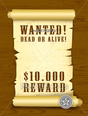 Poster Wanted Dead Or Alive On Wood Texture Background. EPS V. 8.0 Stock Photo
