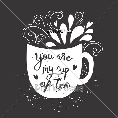 Vector Vintage Style Card With Cup Silhouette And Text -You Are My Cup Of Coffee Stock Photo